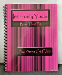 Bras That Fit Intimately Yours By Anne St. Clair Sewing The Basic Bra Signed