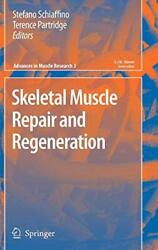 Skeletal Muscle Repair And Regeneration Advances In Muscle Research New-