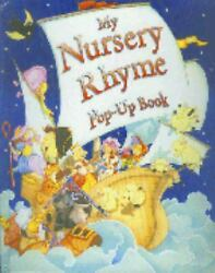 My Nursery Rhyme Pop-up Book Printed Paper Over Board Bendon Publ