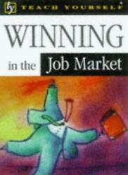 Winning In The Job Market Teach Yourself Leisure And Home Reference By M. Hemps