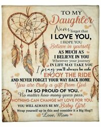 To My Dear Daughter I Am So Pround Of Youlove From Mom Velveteen Plush Blanket