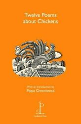 Twelve Poems About Chickens By Candlestick Press