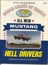 World Series Of Thrills Mustang Hell Drivers Auto Thrill Show Program 4/2001-...