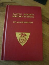 Castle Heights Military Academy Lebanon Tennessee 1987 Alumni Directory