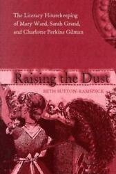 Raising The Dust The Literary Housekeeping Of Sutton-ramspeck