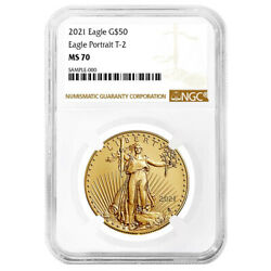Presale- 2021 50 Type 2 American Gold Eagle 1 Oz. Ngc Ms70 Brown Label
