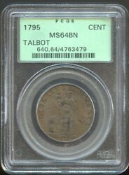 1795 Talbot Cent Ms 64bn Pcgs Old Green Holder Great Detail
