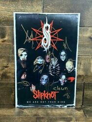Slipknot Autographed Signed 11 X 17 We Are Not Your Kind Concert Poster