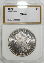 1878 Morgan Silver Dollar 8 Tail Feathers Variety 1 Us Coin Uncirculated