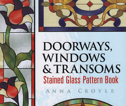 Dover Stained Glass Instruction Ser. Doorways Windows And Transoms Stained...