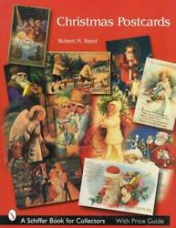 Vintage And Antique Christmas Postcards Collector Guide Santa Claus And More
