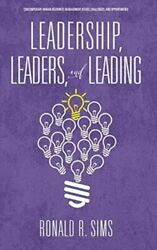 Leadership Leaders And Leading Neuf Sims Ronald R. Information Age Publishing Ha