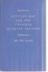 Yuma Colorado-settler Mac-and Charmed Quarter Section-homesteader Life-late 1800s