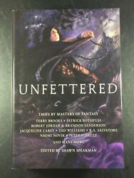 Unfettered Shawn Speakman Signed/inscribed 4 Contributors 1st Edition Hc Book