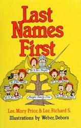 Last Names First . . . And Some First Names Too Hardcover Mary P.