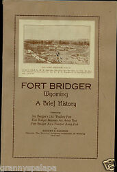 Fort Bridger Wyoming - A Brief History, By Ellison - 1931 Booklet