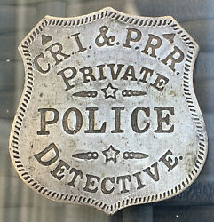 Early Cri And Prr Railway Private Police Detective Badge