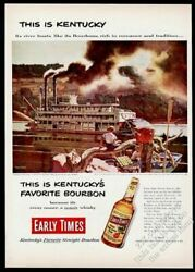 1952 Kentucky River Boat Steamboat Art Early Times Bourbon Whiskey Print Ad