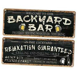 Welcome To Our Backyard Bar Sign, Large Size 16 X 6, Metal Sign Tin Black