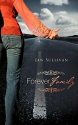 Forever Family By Sullivan, Jan New 9781606474822 Fast Free Shipping,,