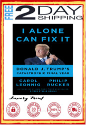 I Alone Can Fix It Donald J. Trumpand039s Catastrophic Final Year Hardcover Book