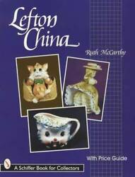 Lefton China Collectors Guide Incl Figurines Animals Marks Id And More