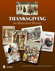 Vintage Thanksgiving Illustrated History Collectors Guide Incl Postcards And Adver