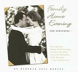 Family Home Evening for Newlyweds Perfect Deborah P. Rowley $5.24