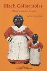 Black Americana Collectors Guide - Black Collectibles By Jackie Young