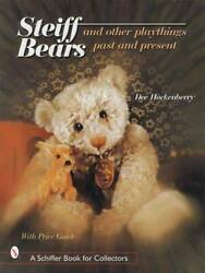 Steiff Teddy Bears And Playthings - Antique Vintage Collectors Guide 1847-up