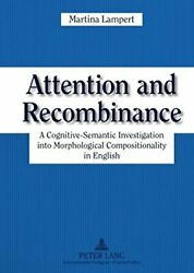 Attention And Recombinance A Cognitive-semanti Lampert-