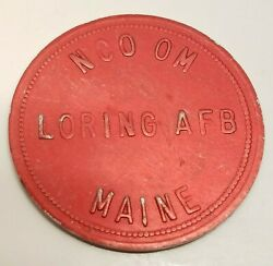 Vtg Nco Om Loring Air Force Base Maine Us 1 Red Trade Token Coin Officers Club