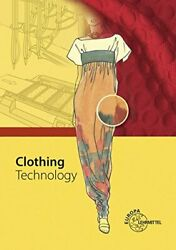 Clothing Technology ... From Fibre To Fashion.by Kilgus Ring Marianne New