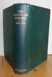 Ripley Races Of Europe A Sociological Study Vintage 1923 Hardcover Photos Maps