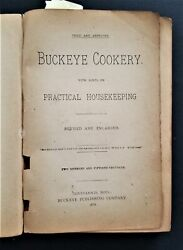 1897 Antique Buckeye Cookery Cookbook W Housekeeping Candy Dessert Meat Canning