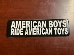 Motorcycle Sticker For Helmets Or Toolbox 1874 American Boys Ride American Toy