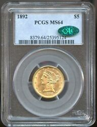 1892 5 Gold Liberty Half Eagle Ms 64 Cac Pcgs Great Color And Strike Pq