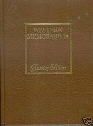 Western Memorabilia-collectibles Old West-folk Art-indian Artifacts-classic Edn