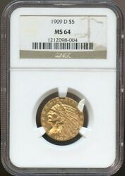 1909 D 5 Gold Indian Half Eagle Ms 64 Ngc Nice Surafces And Color