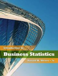 Introduction To Business Statistics Hardcover Ronald M. Weiers