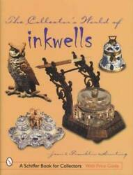 Antique Inkwells Collector Ref Guide Incl Victorian, European Porcelain And More