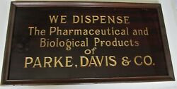 Glass Sign We Dispense The Pharmaceutical And Biological Products Of Parke Davis
