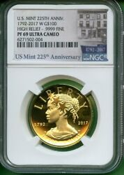 2017 Us Liberty 225th Anniv Gold Proof Ngc Pf 69 Ultra Cameo High Relief