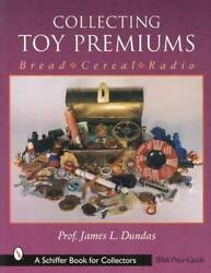 Vintage Toy Advertising Premiums Collector Guide Incl Bread Cereal Radio And Other