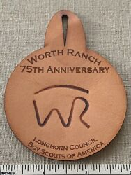 Worth Ranch 75th Anniversary Boy Scout Camp Leather Patch Longhorn Council Bsa