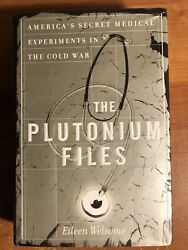 The Plutonium Files Americaand039s Secret Medical Experiments In The Cold War