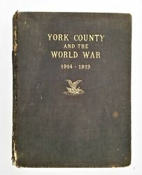 1914-19 Antique York County Pa Records Wwi Soldiers Services Genealogy Book