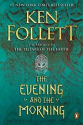 The Evening and the Morning: A Novel Kingsbridge $11.03