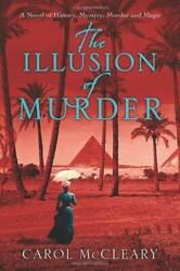 The Illusion Of Murder Hardcover Carol Mccleary