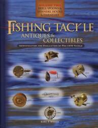 Pre-1970 Fishing Tackle Vol 2 Book Antique Reels Hooks Lures Id Guide Karl White